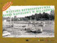 Wystawa retrospektywna Basen kąpielowy wMilanówku